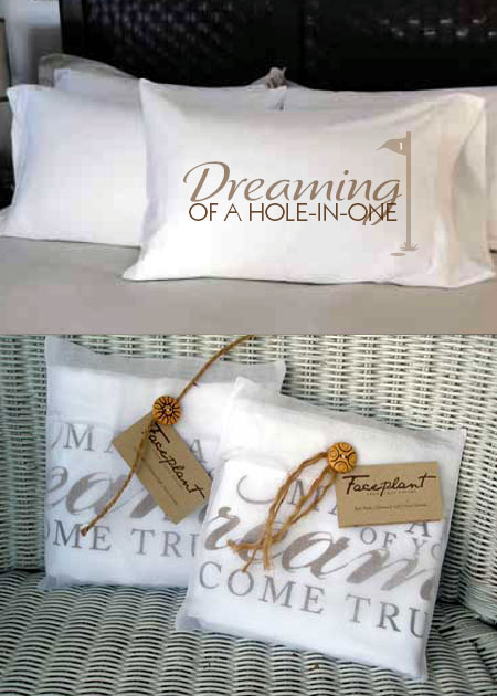 Faceplant Dreams - Dreaming Of A Hole In One Pillowcases